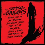 I´ll See You in My Dreams