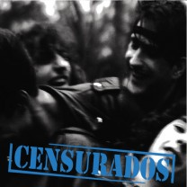 Censurados (30th Anniversary Edition)